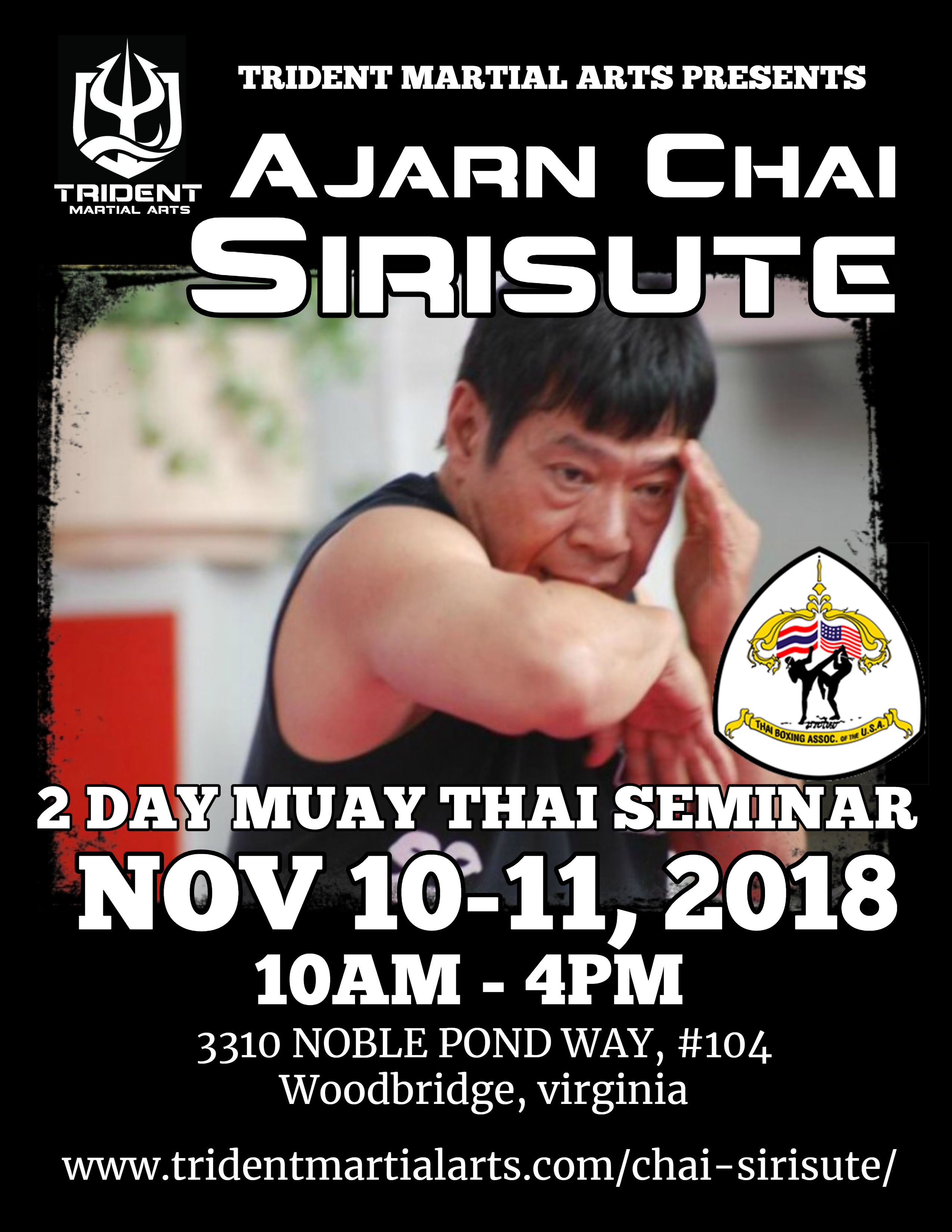 Ajarn Chai coming to Trident Nov 10-11, 2018 10AM to 4PM